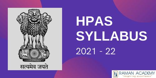 HPAS Prelims Syllabus 2021 – 22