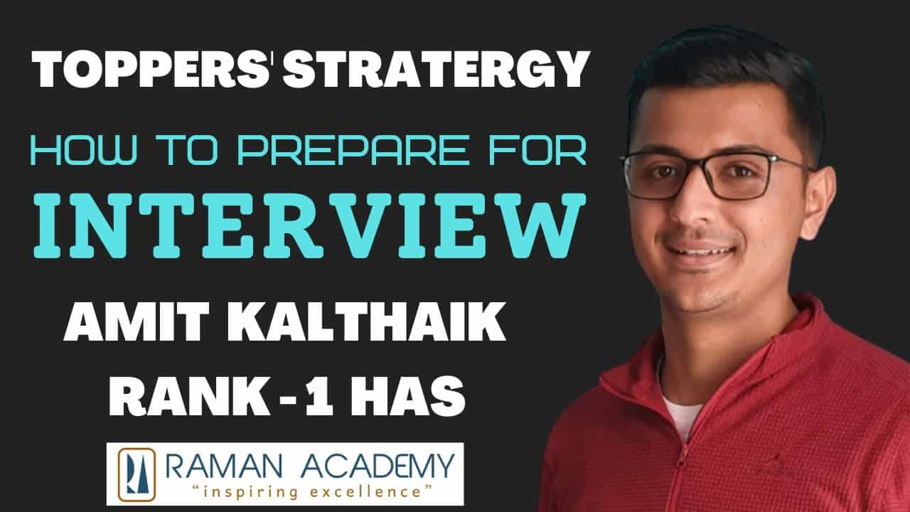 How to prepare for HAS/HPAS Interview by Amit Kalthaik | Rank - 1 | Detailed Application Form