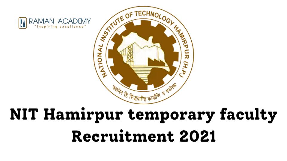 NIT Hamirpur temporary faculty Recruitment 2021